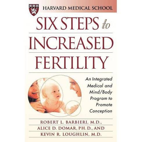 Six Steps to Increased Fertility - by  Robert L Barbieri & Harvard Medical School (Paperback) - image 1 of 1