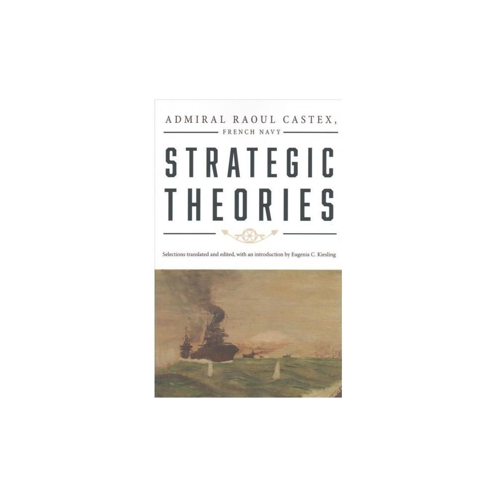 Strategic Theories (Reprint) (Paperback) (Raoul Castex)