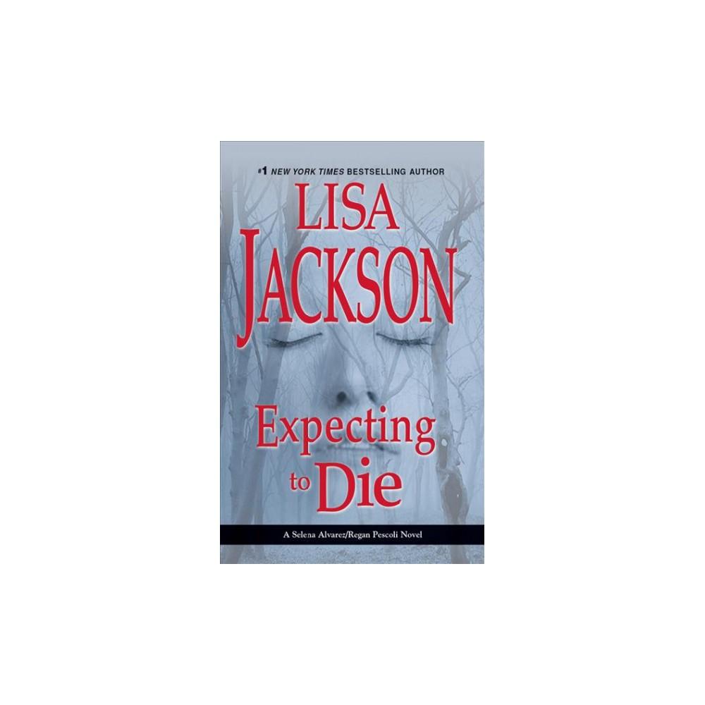 Expecting to Die (Abridged) (CD/Spoken Word) (Lisa Jackson).