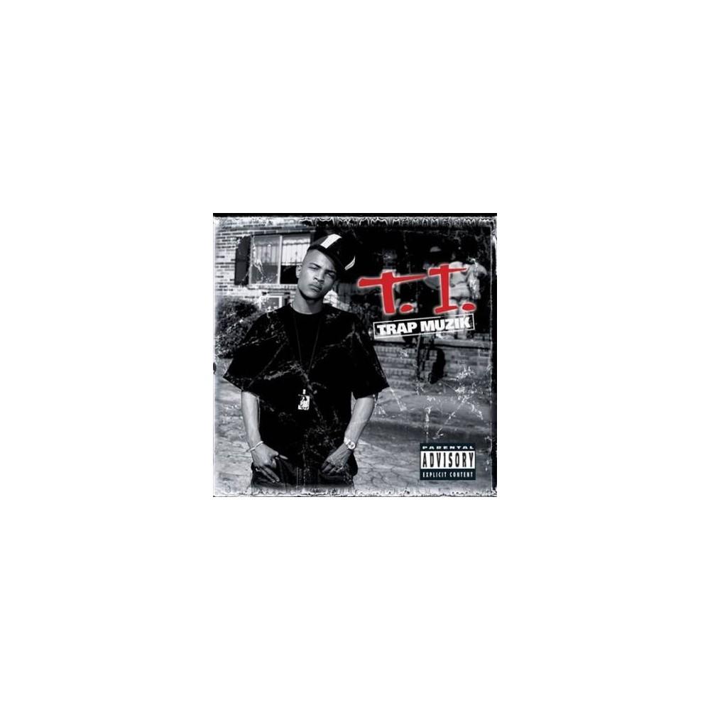 T.I. - Trap Muzik (CD), Pop Music