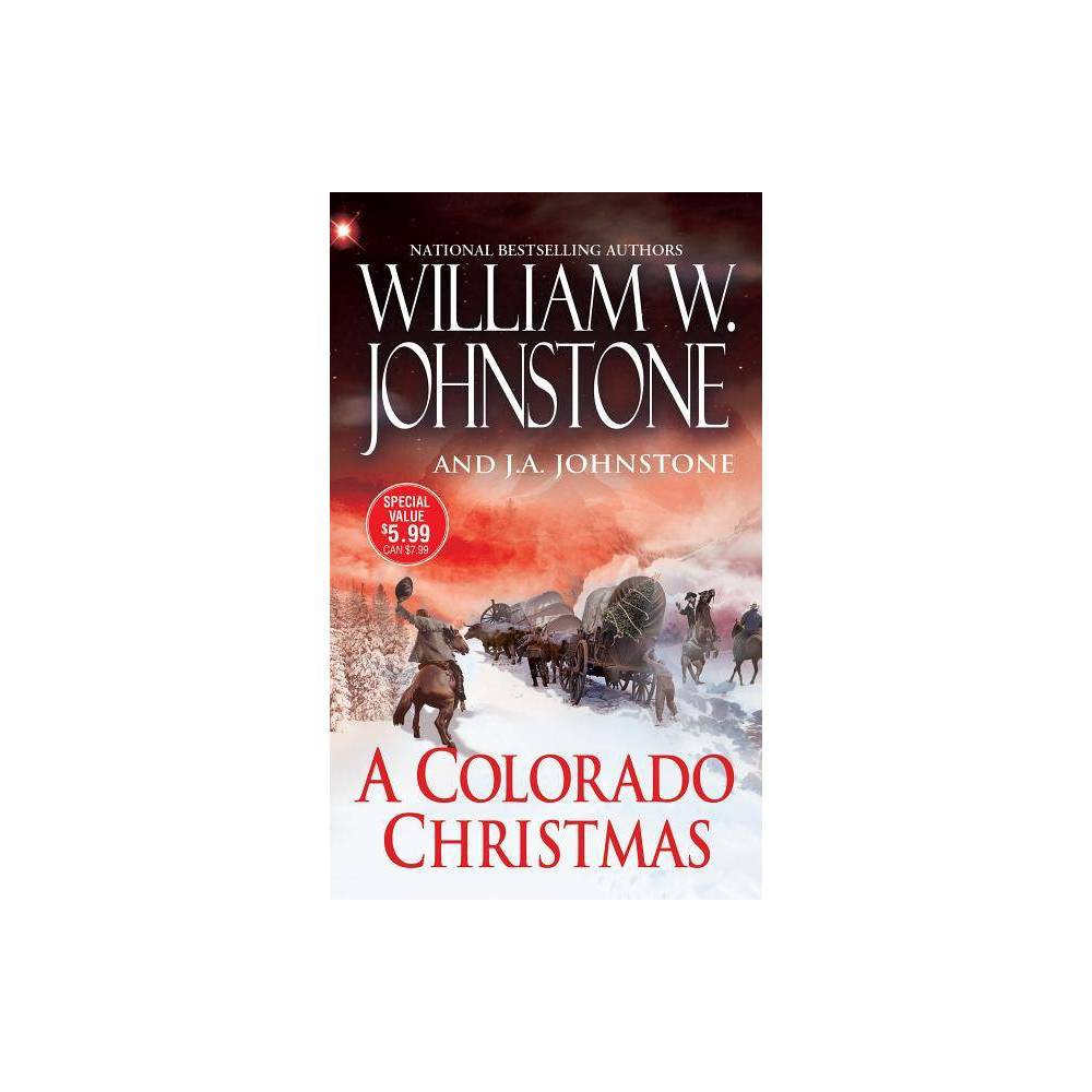 A Colorado Christmas By William W Johnstone J A Johnstone Paperback