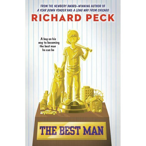 The Best Man - by  Richard Peck (Paperback) - image 1 of 1