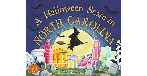 A Halloween Scare in North Carolina ( Halloween Scare: Prepare If You Dare) (Hardcover) by Eric James - image 1 of 1