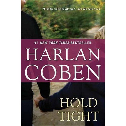 Hold Tight - by  Harlan Coben (Paperback) - image 1 of 1