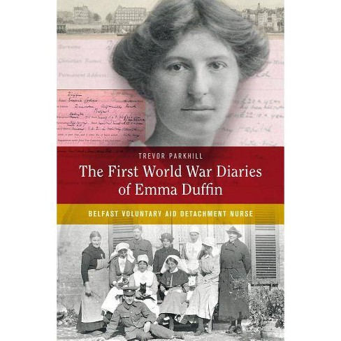 The First World War Diaries of Emma Duffin - (Hardcover) - image 1 of 1