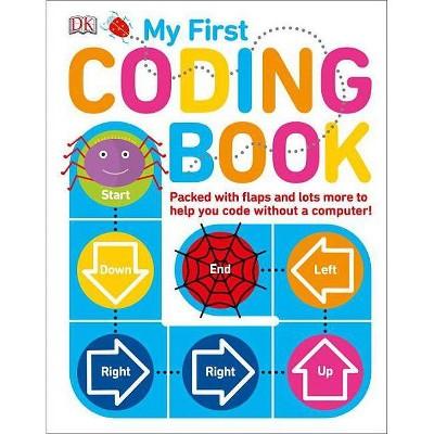 My First Coding Book - by  Kiki Prottsman (Board Book)