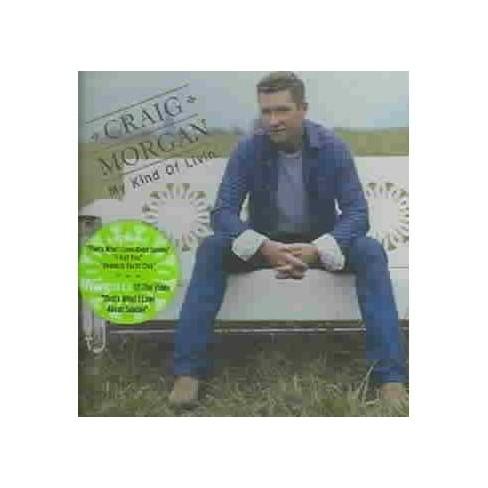 Craig Morgan - My Kind of Livin' (CD) - image 1 of 1