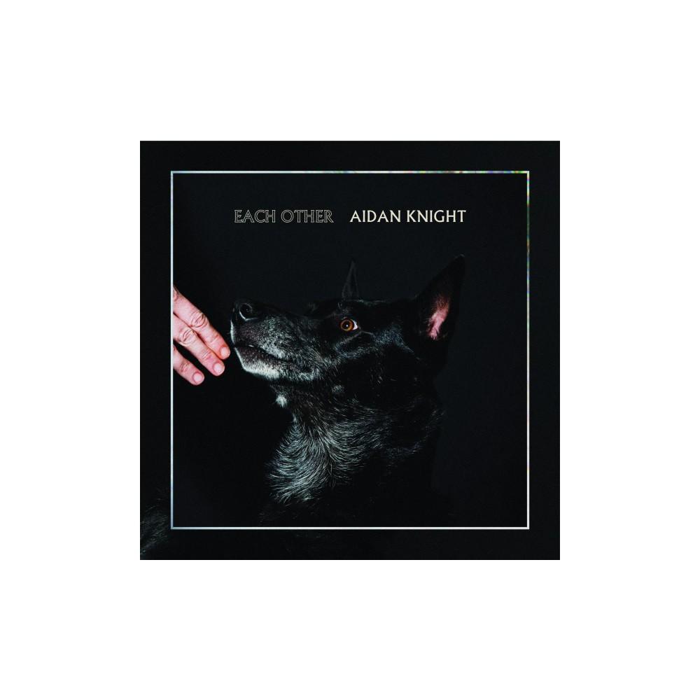 Aidan Knight - Each Other (Vinyl)