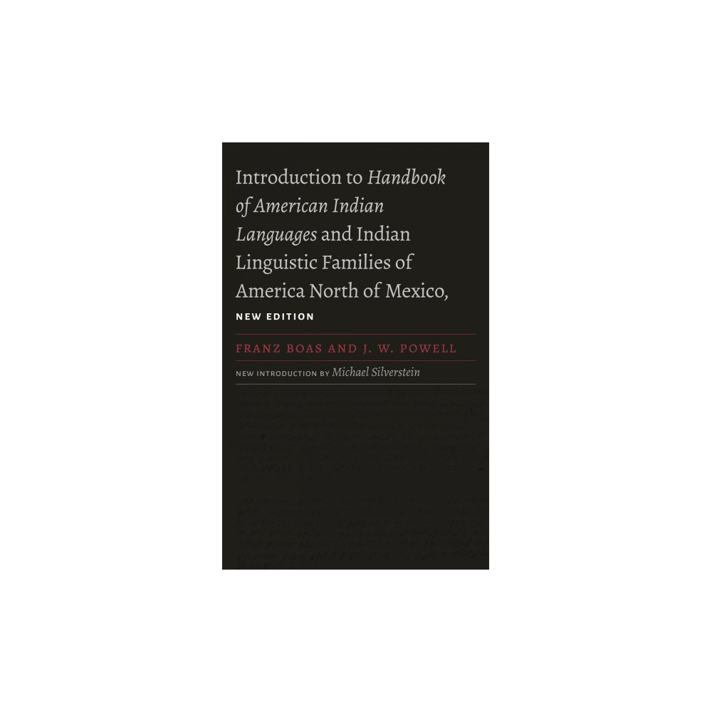 Introduction to Handbook of American Indian Languages and Indian Linguistic Families of America North of