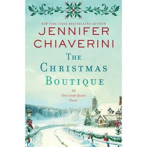 The Christmas Boutique - by  Jennifer Chiaverini (Hardcover) - image 1 of 1