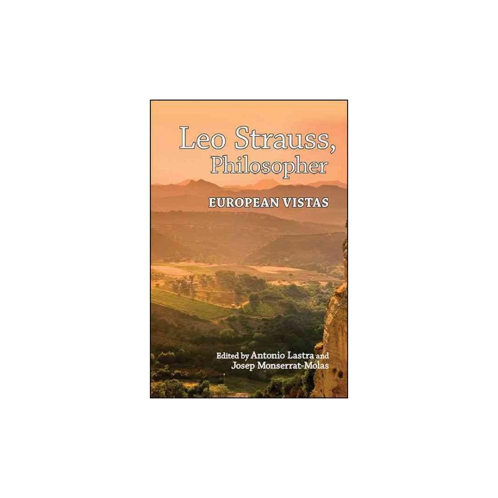 Leo Strauss, Philosopher : European Vistas (Reprint) (Paperback)