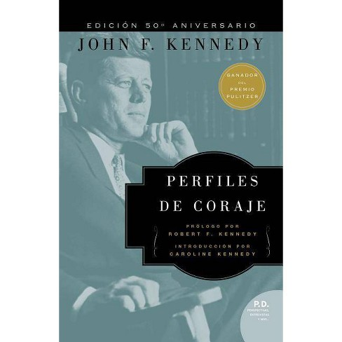 Perfiles de Coraje - by  John F Kennedy (Paperback) - image 1 of 1