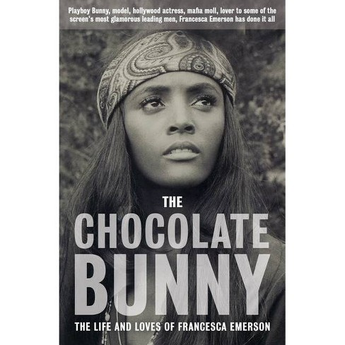 The Chocolate Bunny - by  Francesca Emerson (Paperback) - image 1 of 1