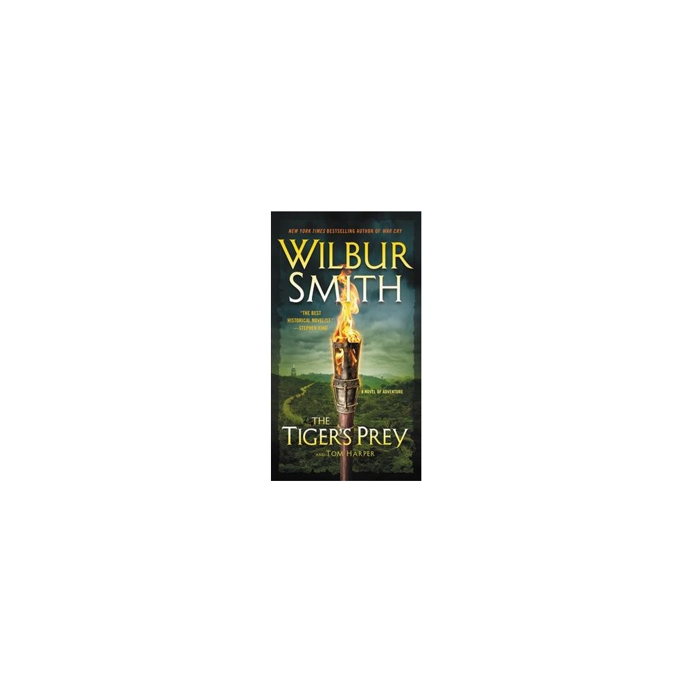 Tiger's Prey - Reprint (Courtney Family) by Wilbur A. Smith & Tom Harper (Paperback)