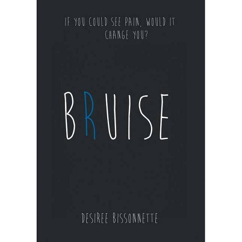 Bruise - by  Desiree Bissonnette (Hardcover) - image 1 of 1