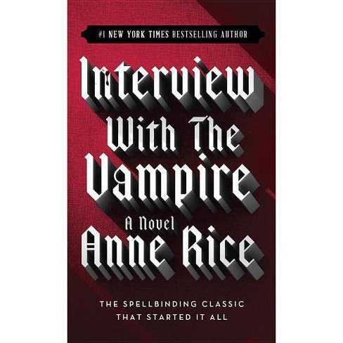 Interview with the Vampire - by  Anne Rice (Paperback) - image 1 of 1