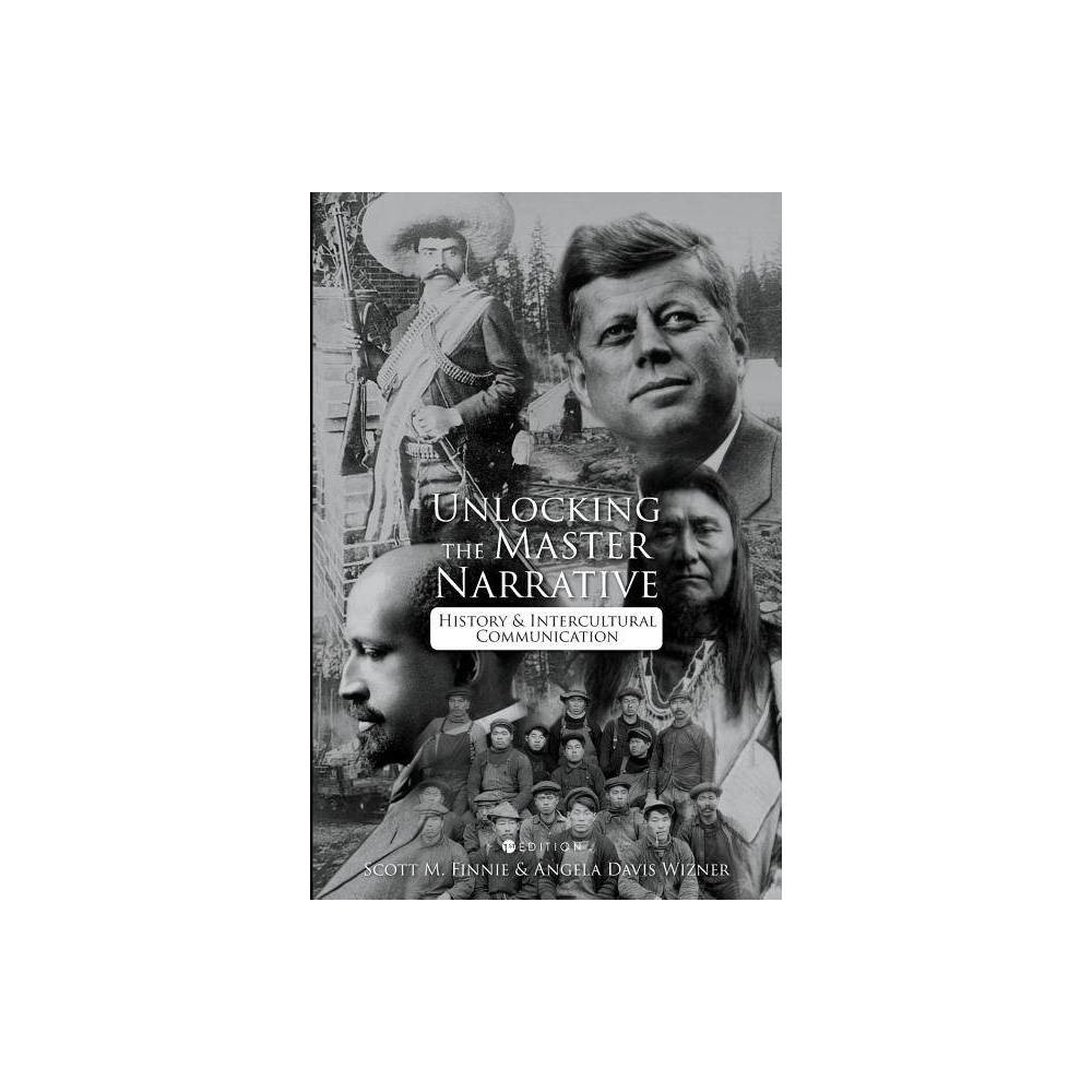 Unlocking The Master Narrative By Scott M Finnie Angela Davis Wizner Paperback