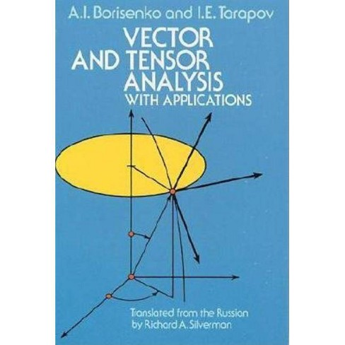 Vector and Tensor Analysis with Applications - (Dover Books on Mathematics) (Paperback) - image 1 of 1