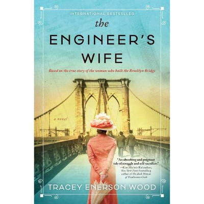 The Engineer's Wife - by Tracey Enerson Wood
