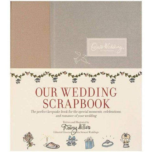 Our Wedding Scrapbook - by  Darcy Miller (Hardcover) - image 1 of 1