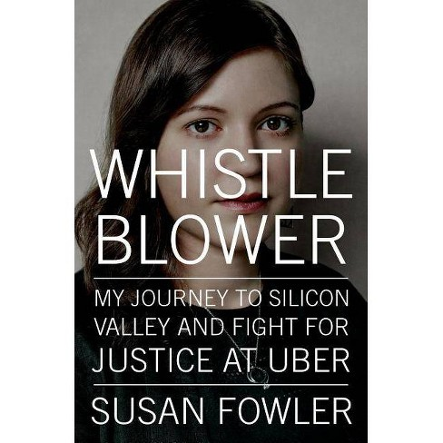 Whistleblower - by  Susan Fowler (Hardcover) - image 1 of 1