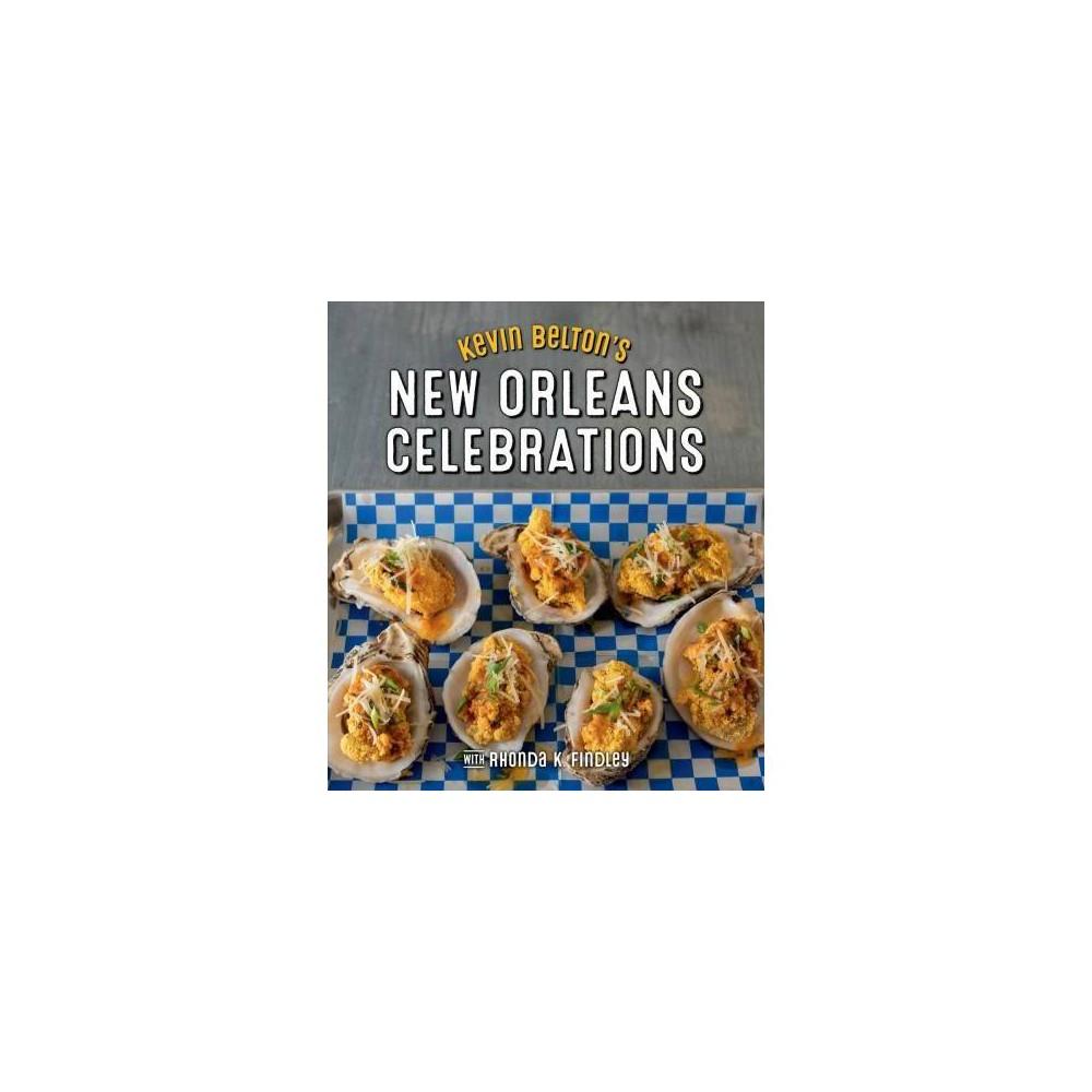 Kevin Belton's New Orleans Celebrations - (Hardcover)