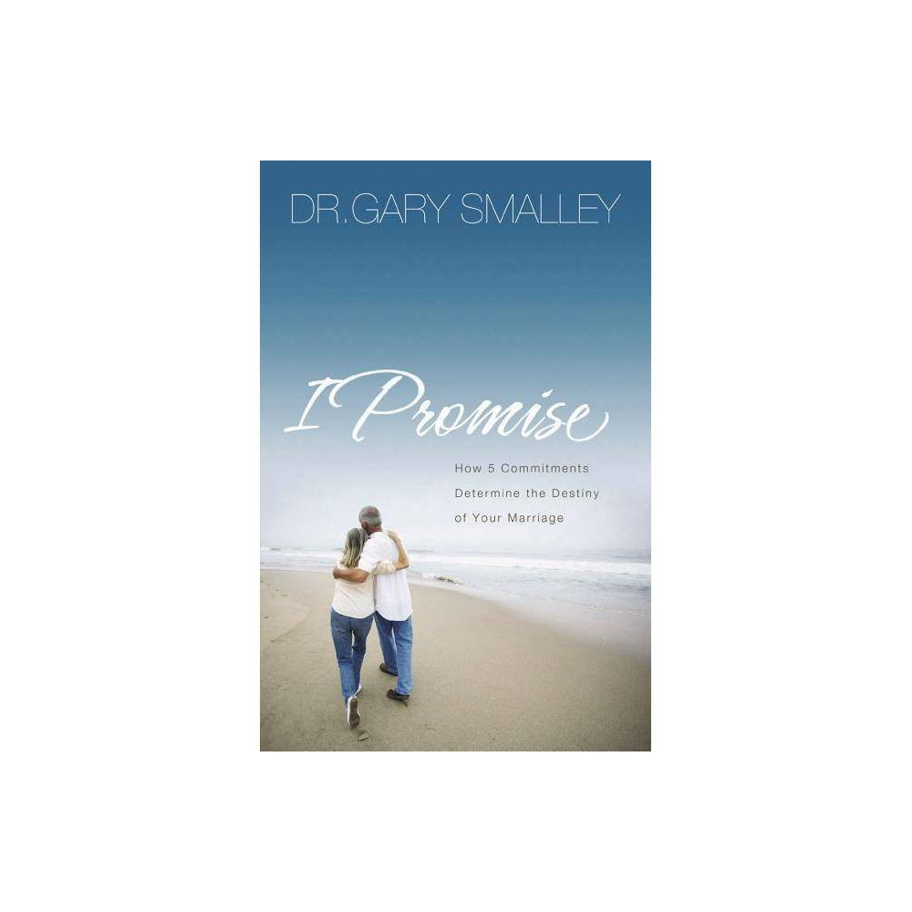 I Promise By Gary Smalley Paperback