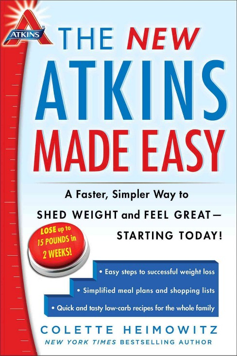 New Atkins Made Easy : A Faster, Simpler Way to Shed Weight and Feel Great - Starting Today! (Paperback) - image 1 of 2