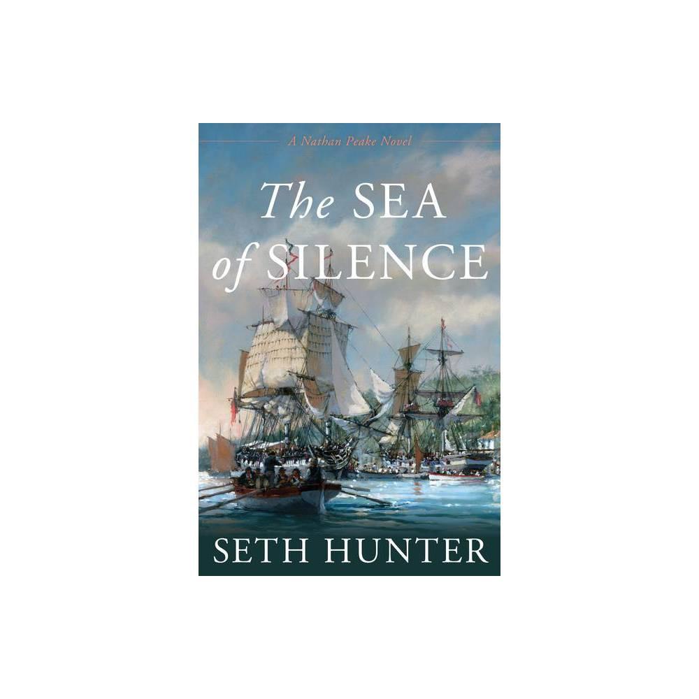 The Sea Of Silence Nathan Peake Novels Hardcover