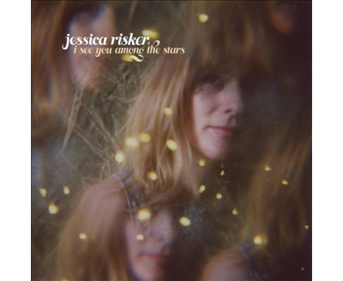 Jessica Risker - I See You Among The Stars (CD) - image 1 of 1