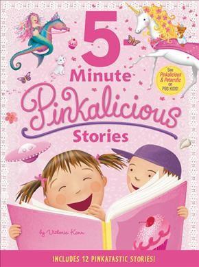 5-Minute Pinkalicious Stories 01/02/2018