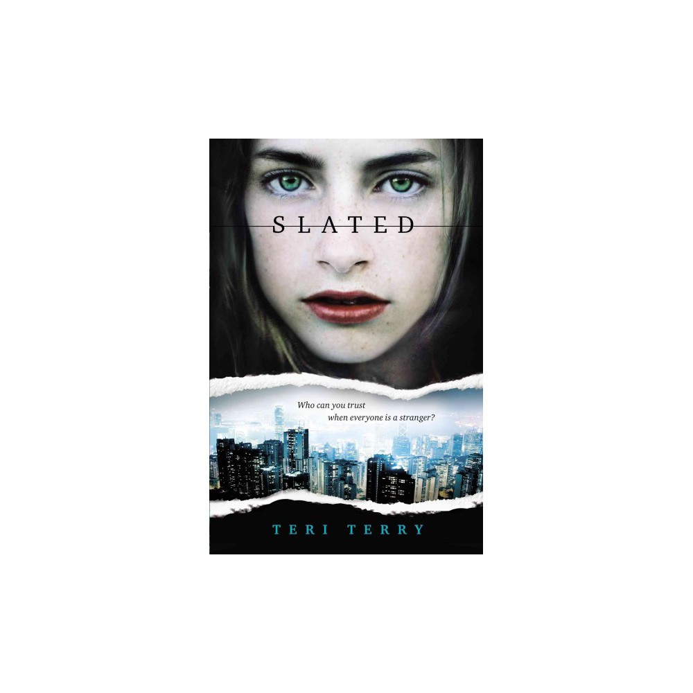 Slated - Reprint (Slated) by Teri Terry (Paperback)