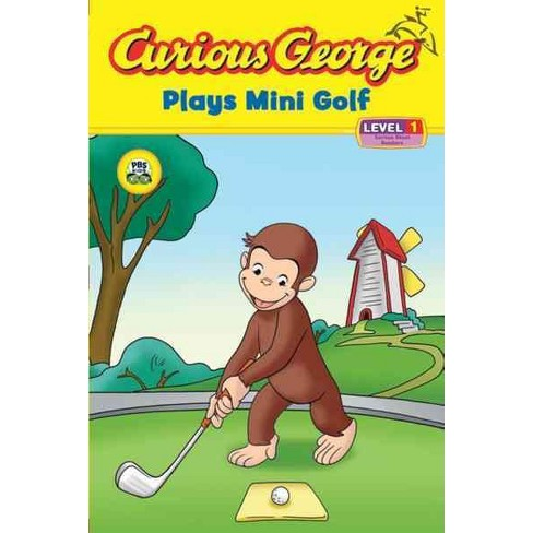 Curious George Plays Mini Golf (Cgtv Reader) - (Curious George: Level 1) by  H A Rey (Paperback) - image 1 of 1