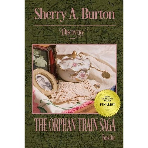 Discovery - (Orphan Train Saga) by  Sherry a Burton (Paperback) - image 1 of 1