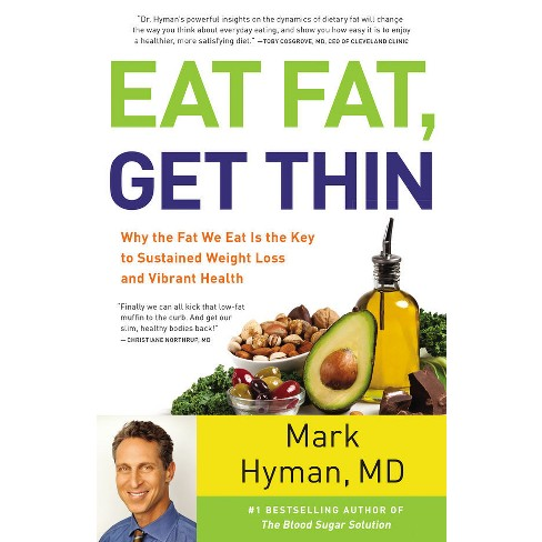 Eat Fat, Get Thin (Hardcover) (Mark Hyman) - image 1 of 1