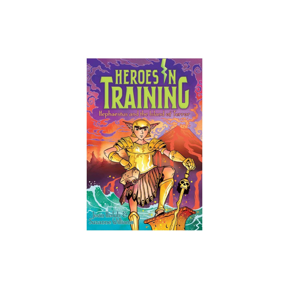 Hephaestus and the Island of Terror (Paperback) (Joan Holub & Suzanne Williams)