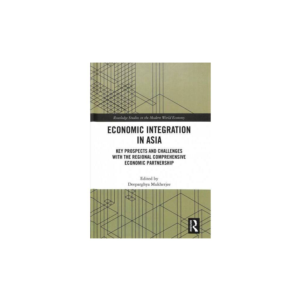 Economic Integration in Asia : Key Prospects and Challenges With the Regional Comprehensive Economic