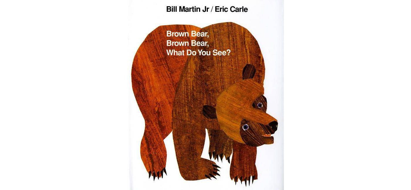 Brown Bear, Brown Bear, What Do You See? - (Brown Bear and Friends) 2nd Edition by  Bill Martin (Hardcover) - image 1 of 2