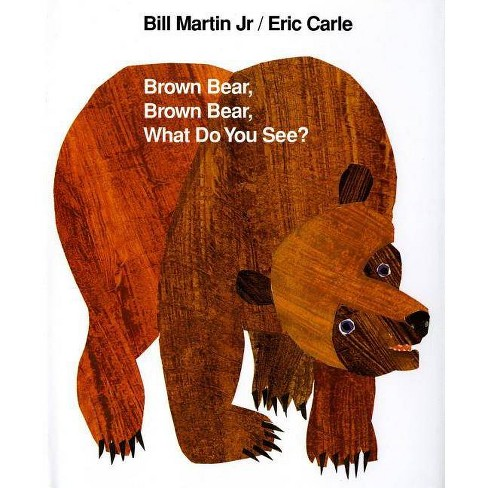 Brown Bear, Brown Bear, What Do You See? - (Brown Bear and Friends) 2 Edition by  Bill Martin - image 1 of 1