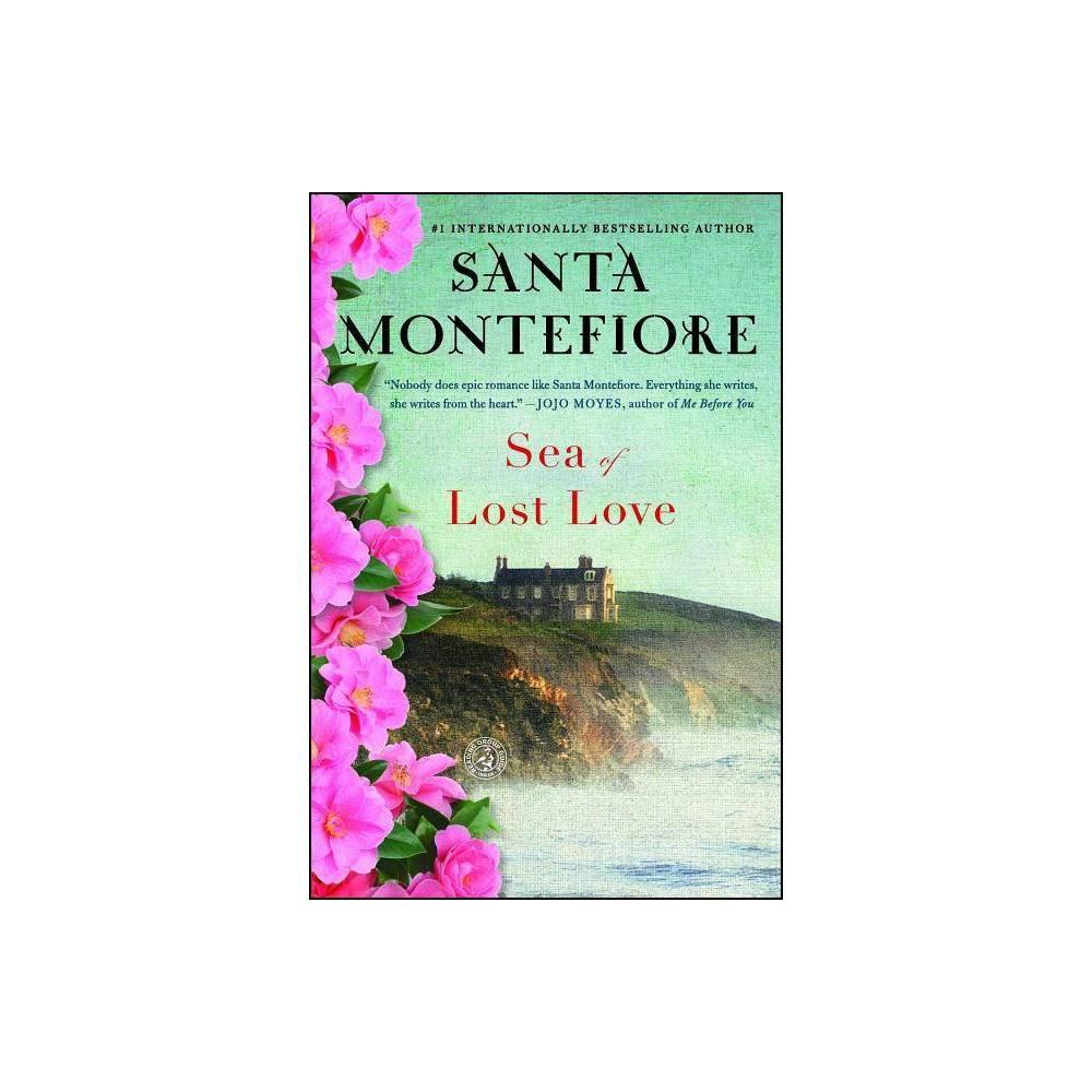 Sea Of Lost Love By Santa Montefiore Paperback