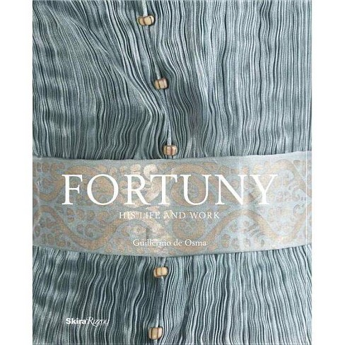 Fortuny - by  Guillermo De Osma (Hardcover) - image 1 of 1