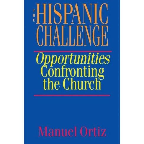 The Hispanic Challenge - by  Manuel Ortiz (Paperback) - image 1 of 1