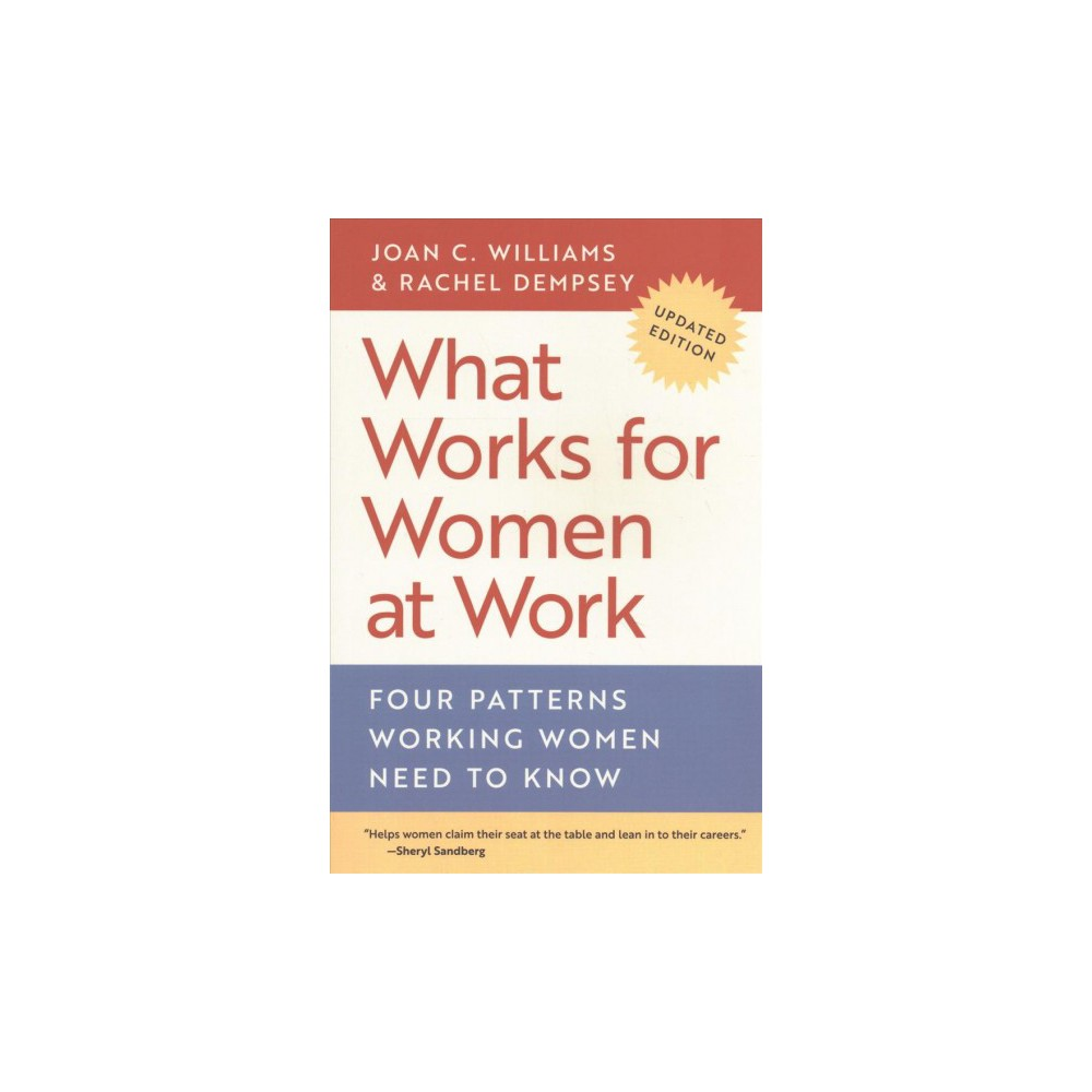 What Works for Women at Work : Four Patterns Working Women Need to Know - Updated (Paperback)