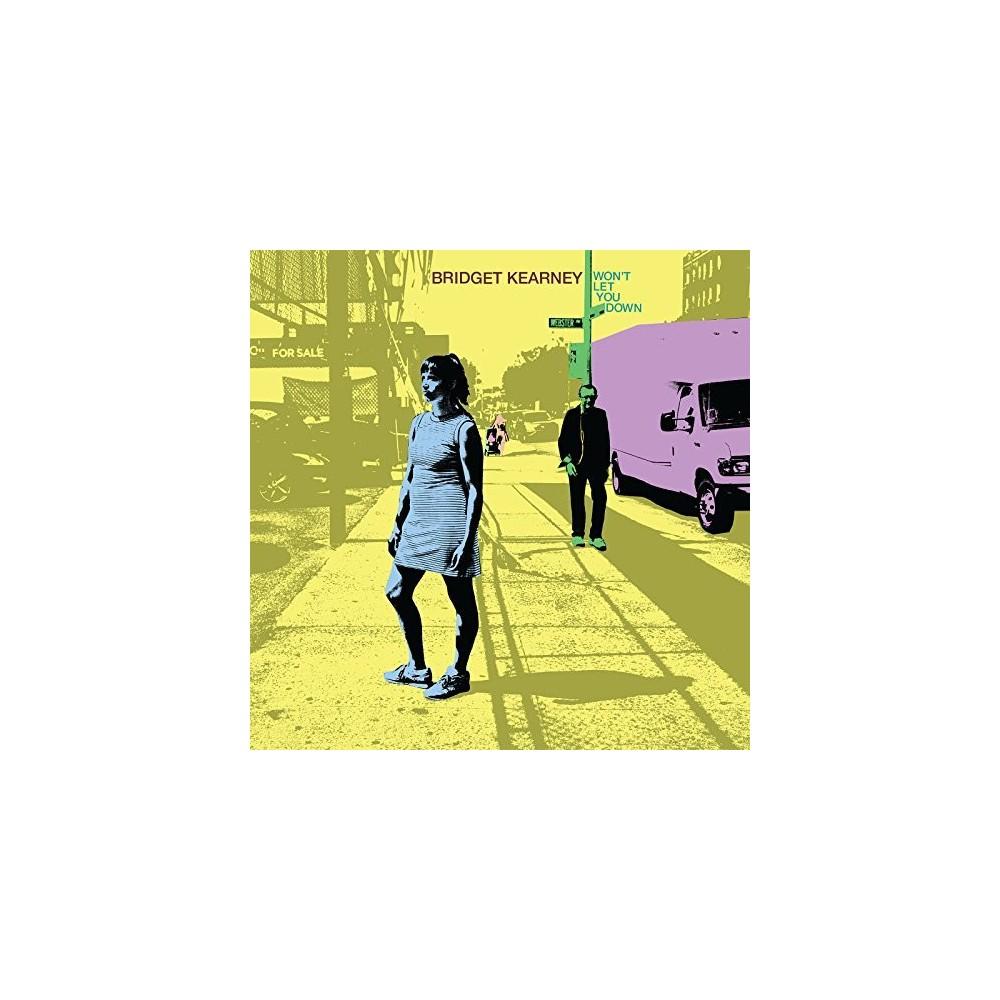 Bridget Kearney - Won't Let You Down (Vinyl)