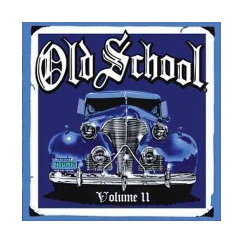 Various Artists - Old School Vol. 11 (CD) - image 1 of 1