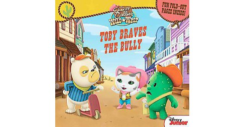 Toby Braves the Bully : Fun Foldout Pages Inside! (Paperback) - image 1 of 1