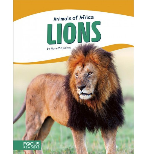 Lions -  Reprint (Animals of Africa) by Mary Meinking (Paperback) - image 1 of 1