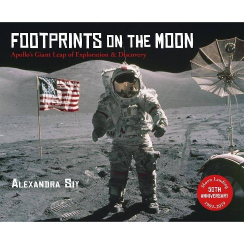 Footprints on the Moon - by  Alexandra Siy (Paperback) - image 1 of 1