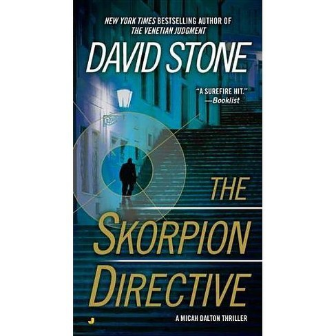 The Skorpion Directive - (Micah Dalton Thriller) by  David Stone (Paperback) - image 1 of 1