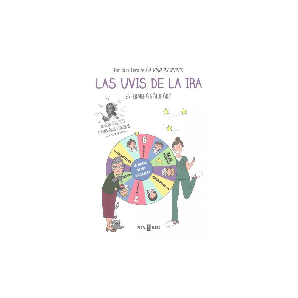 Las uvis de la ira /The Grapes of Wrath - by Enfermera Saturada (Paperback)